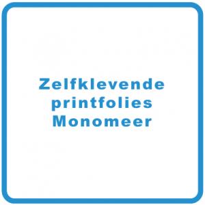 Zelfklevende printfolies Monomeer